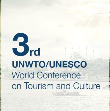 Third UNWTO/UNESCO World Conference on Tourism and Culture: For the Benefit of All